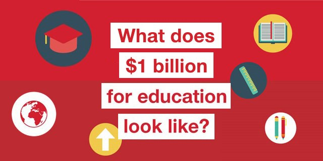 What does $1 billion for education look like?