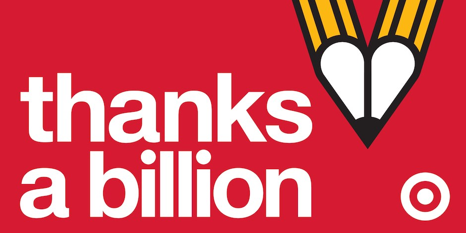 "... Billion!"" Target Kicks Off A New Teacher Appreciation Campaign"