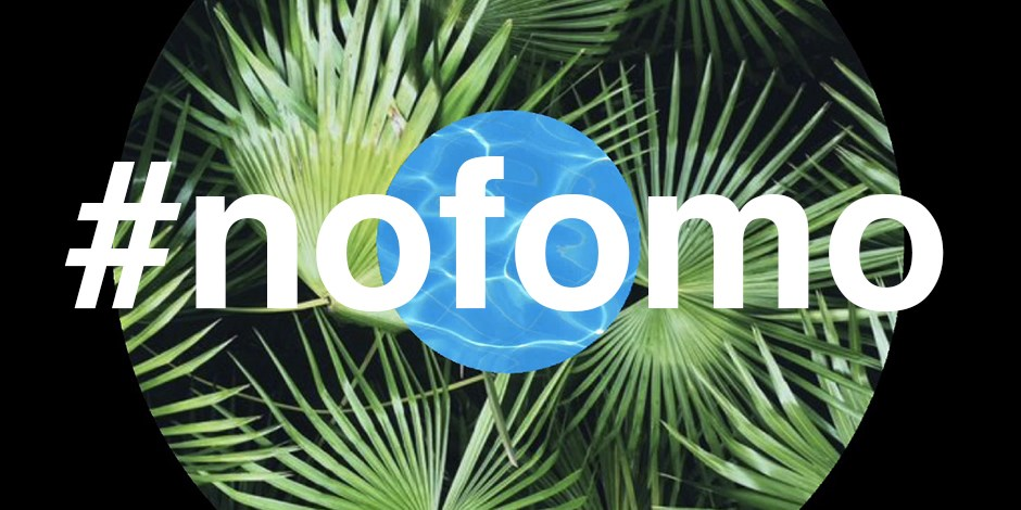 #nofomo in big letters over a palm tree and water and black circular background
