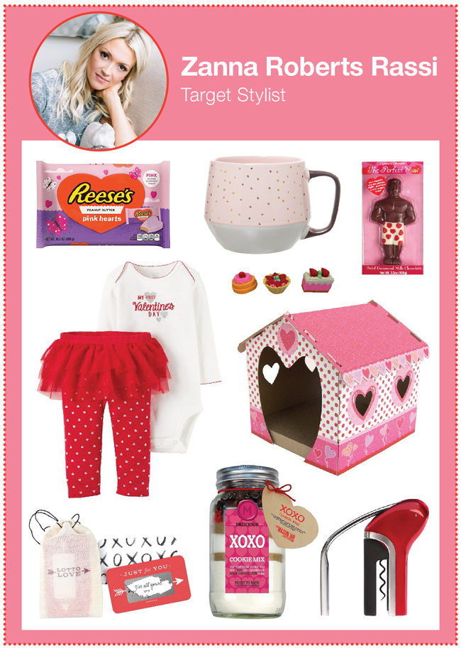 "Target Stylist Zanna Roberts Rassi's picks: Reese's candy, a pink mug, a ""Perfect man"" chocolate set, tutu outfit set, cat house, love notes, cookie mix and wine opener"