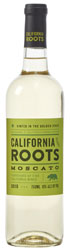 Bottle of California Roots moscato