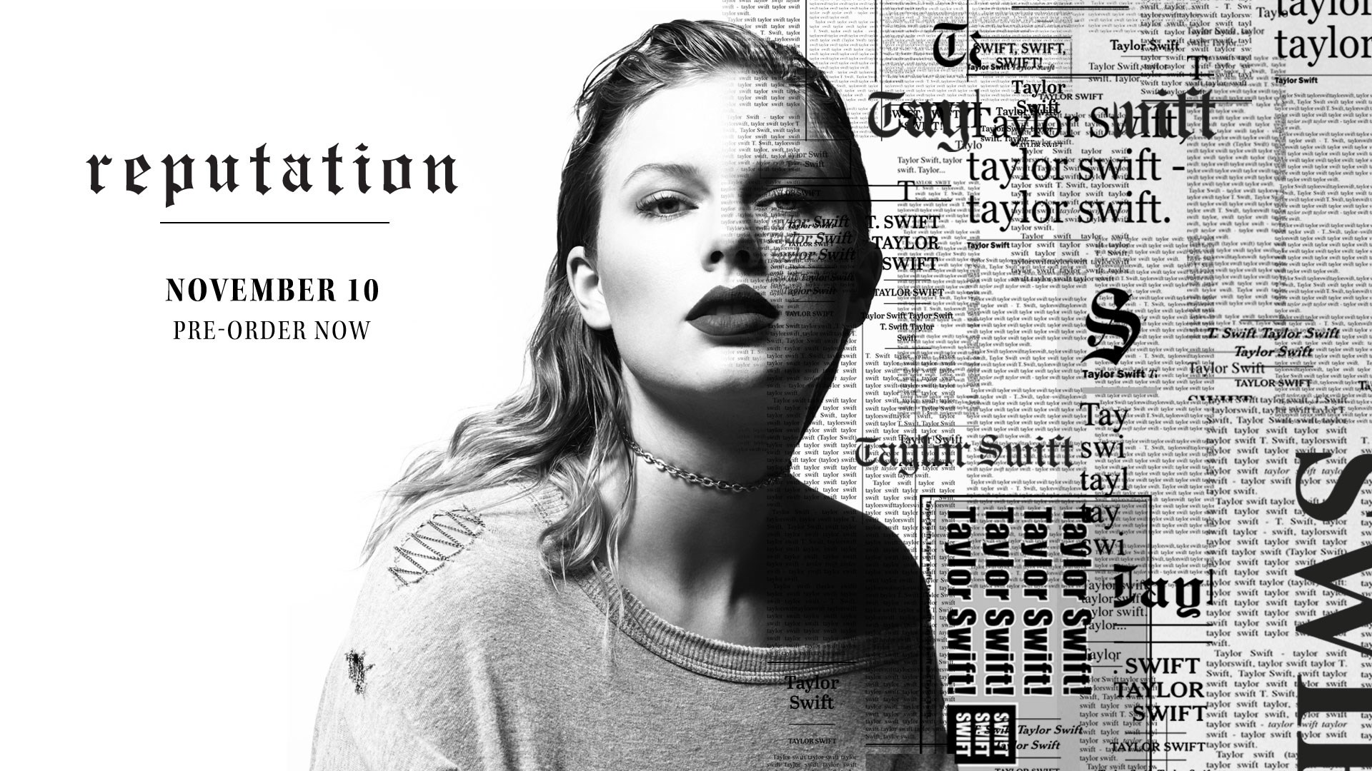 The album cover for Taylor Swift's reputation, along with title, launch and pre-order info