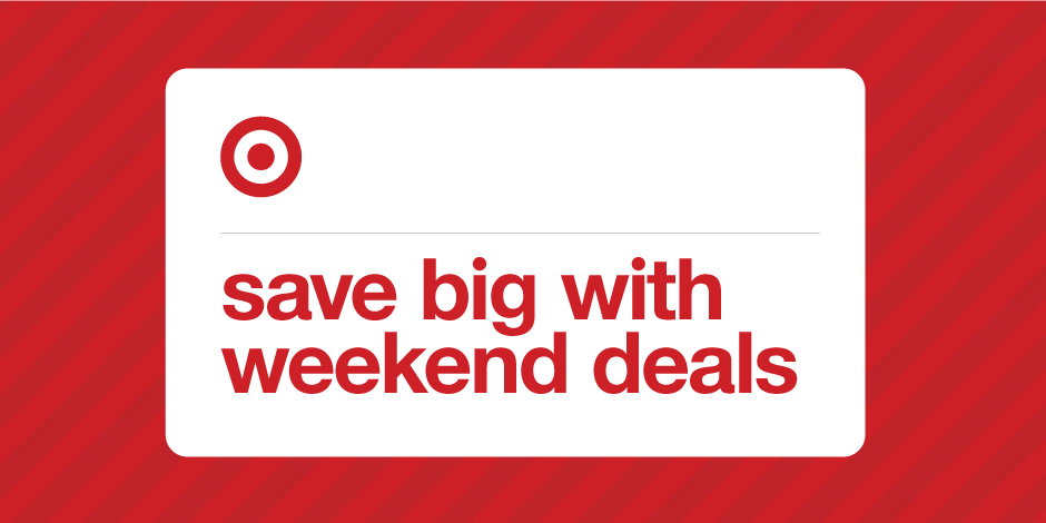 "A Target Bullseye is shown with ""save big with weekend deals"" text"