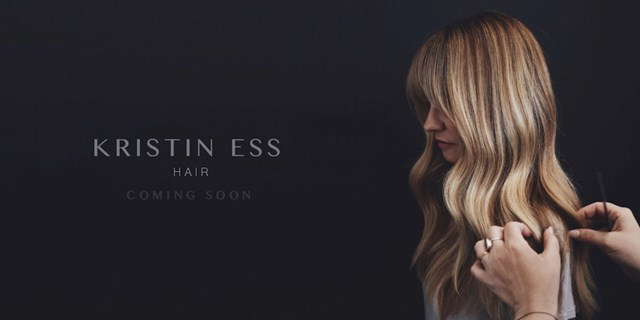 Kristin Ess Hair Coming Soon