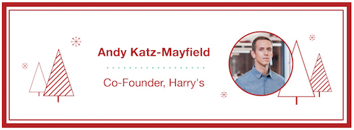 Andy Katz-Mayfield, Co-Founder, Harry's