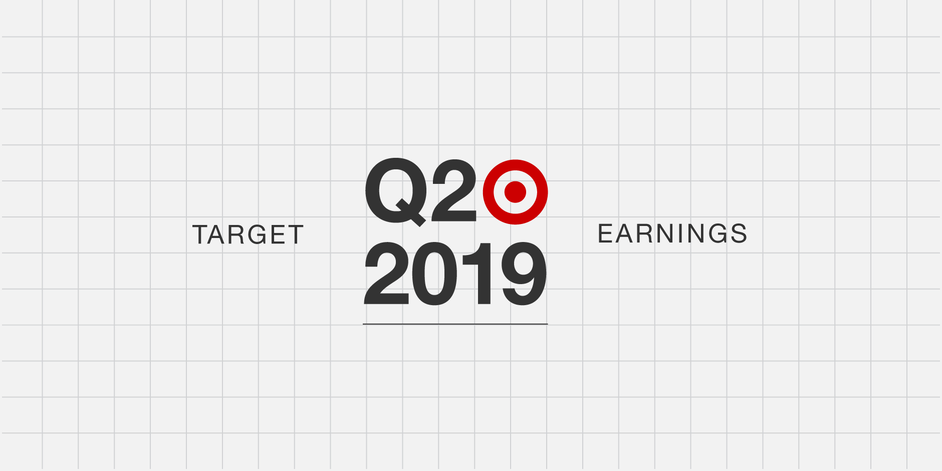 Gray grid lines with red bullseye logo and black text: Target Q2 2019 Earnings