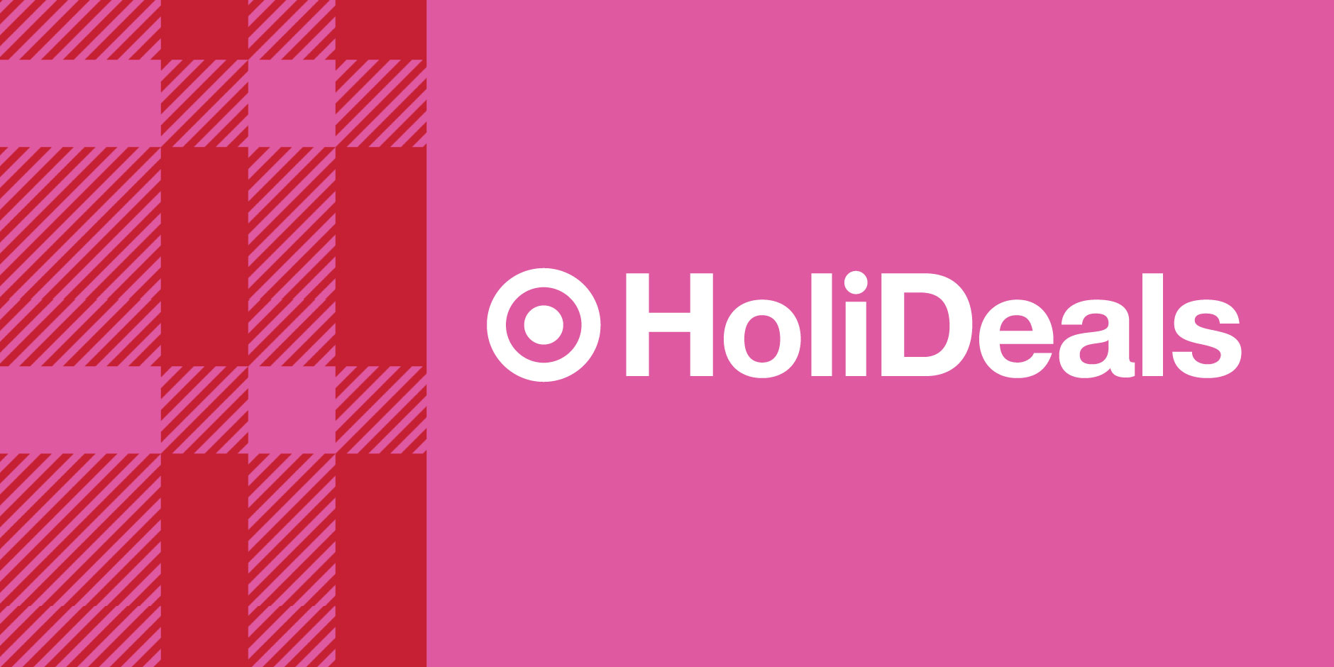 A pink and red plaid background with a white bullseye and word Holideals