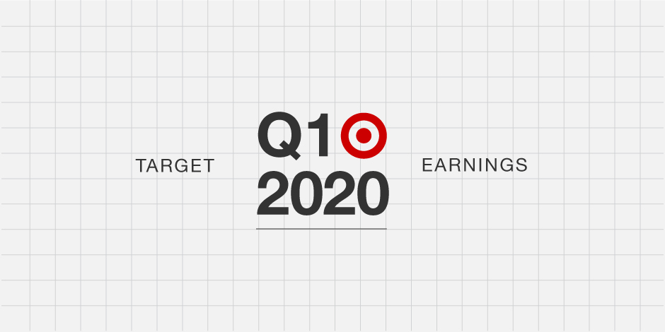 A gray grid with black and red text that reads: Target Q1 2020 Earnings