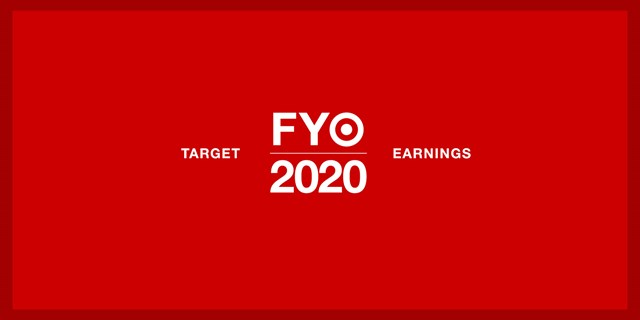 A red background with white font that reads Target FY 2020 Earnings